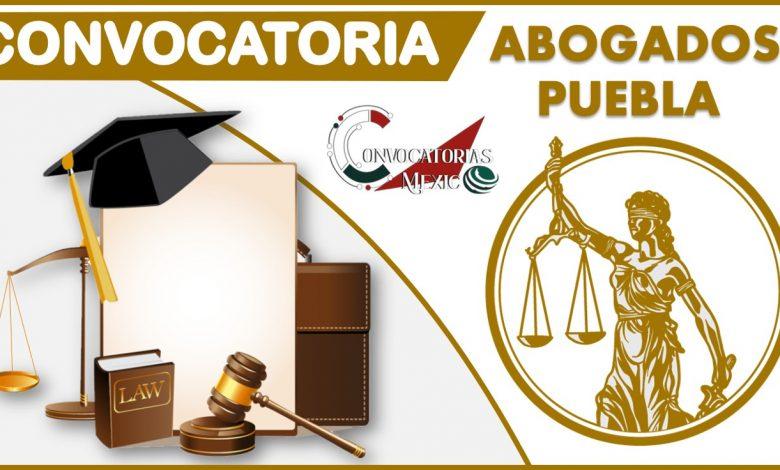 Convocatoria Abogados Puebla 2021-2022