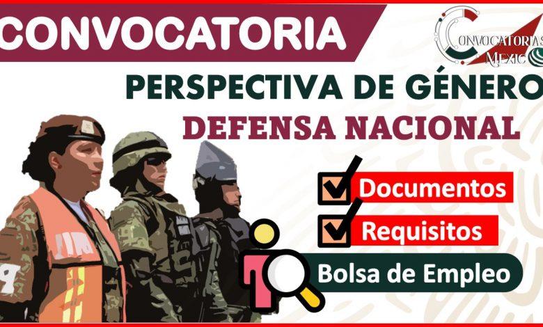 Convocatoria con perspectiva de género de la Secretaría de la Defensa Nacional 2021-2022