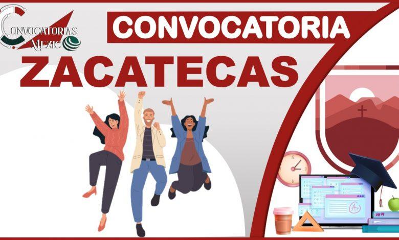 Convocatoria de Zacatecas 2021-2022