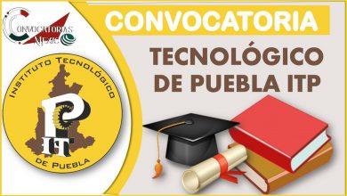Convocatoria del Tecnológico de Puebla ITP 2021-2022