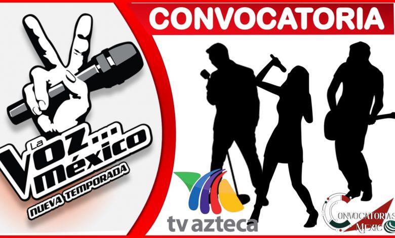 Convocatoria la Voz de México 2021-2022