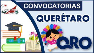 Convocatoria Querétaro 2021-2022