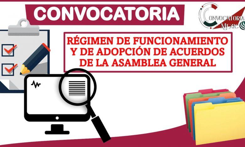 Convocatoria régimen de funcionamiento y de adopción de acuerdos de la asamblea general 2021-2022