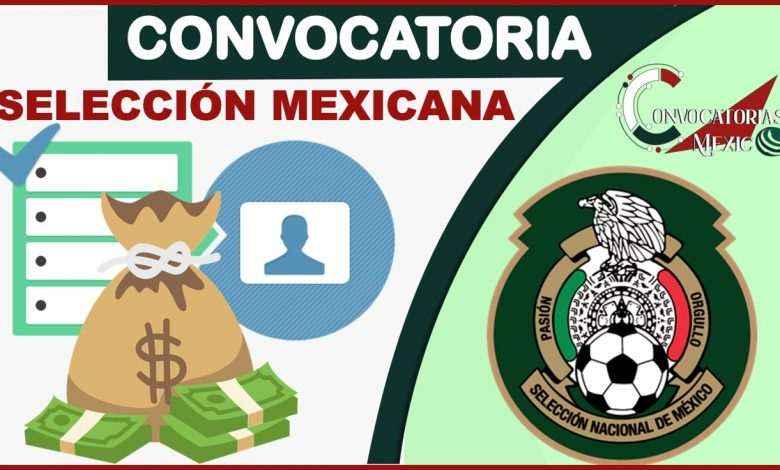 Convocatoria Selección Mexicana 2021-2022
