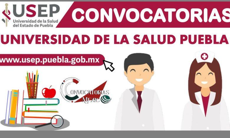 Convocatoria Universidad de la Salud Puebla 2021-2022