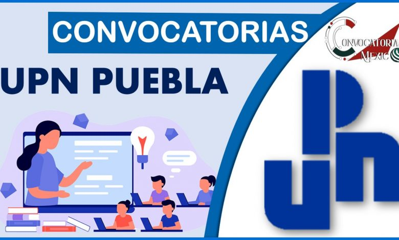 Convocatoria UPN 2021-2022 Puebla