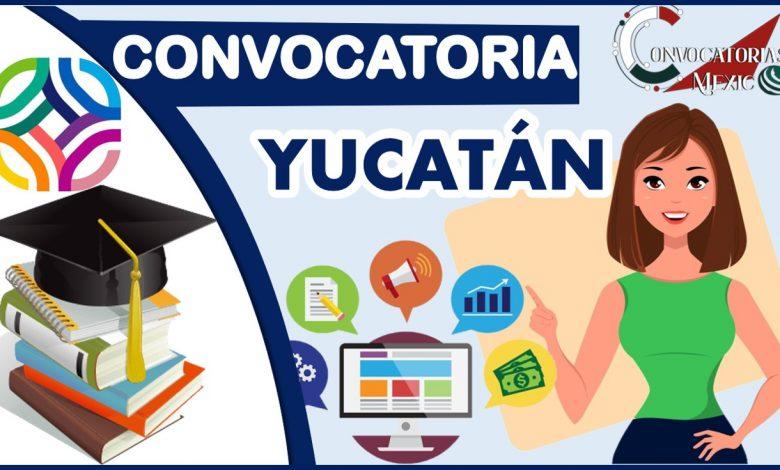 Convocatoria Yucatán 2021-2022