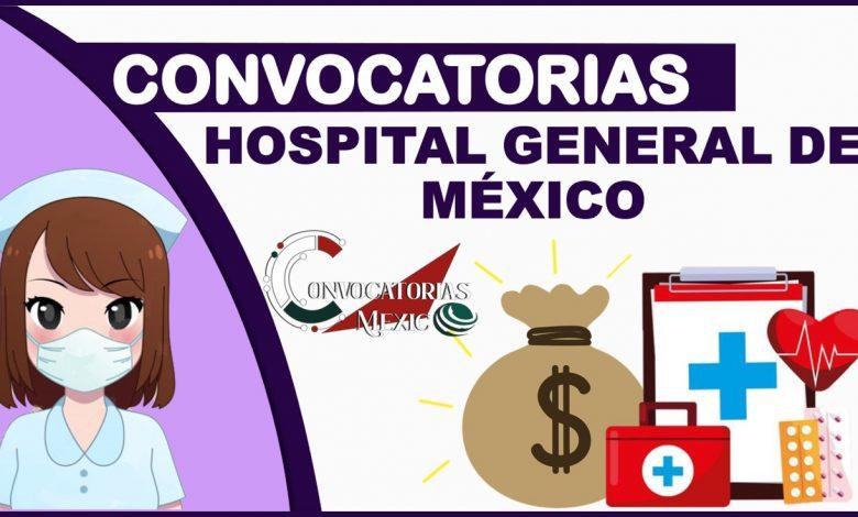 Convocatorias del Hospital General de México 2021-2022