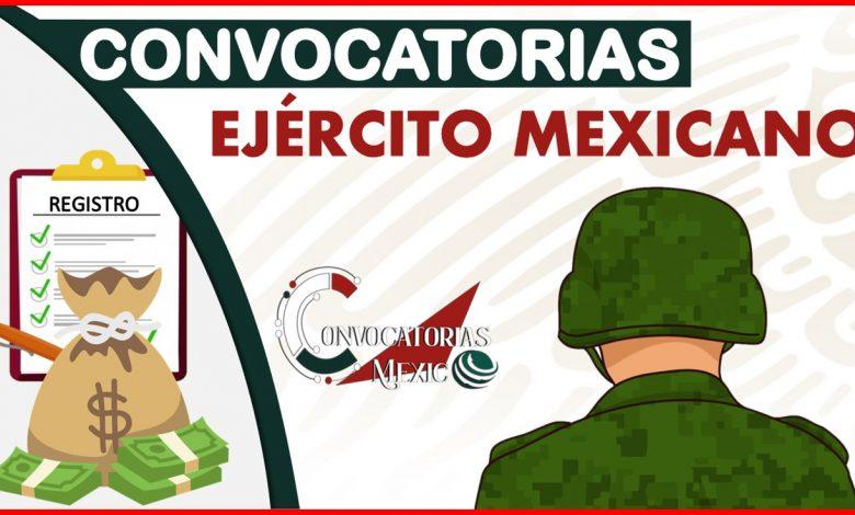 Convocatorias Ejército Mexicano 2021-2022