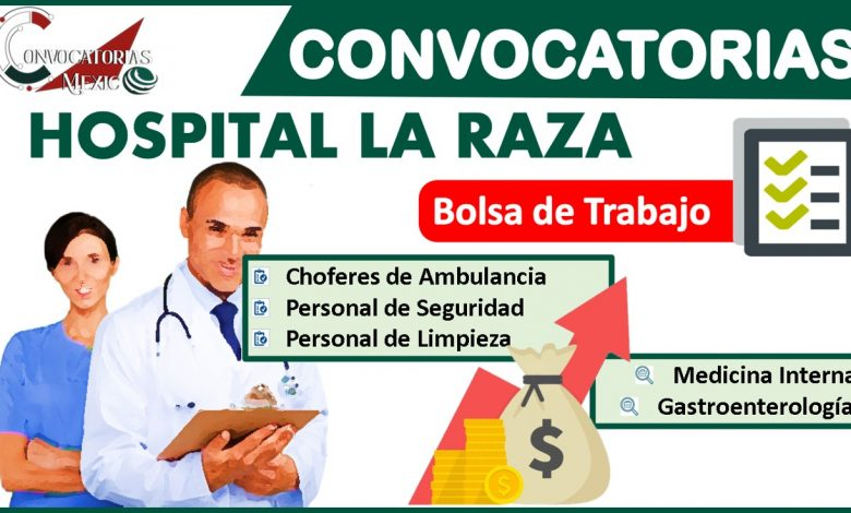 Convocatorias Hospital la Raza 2021-2022