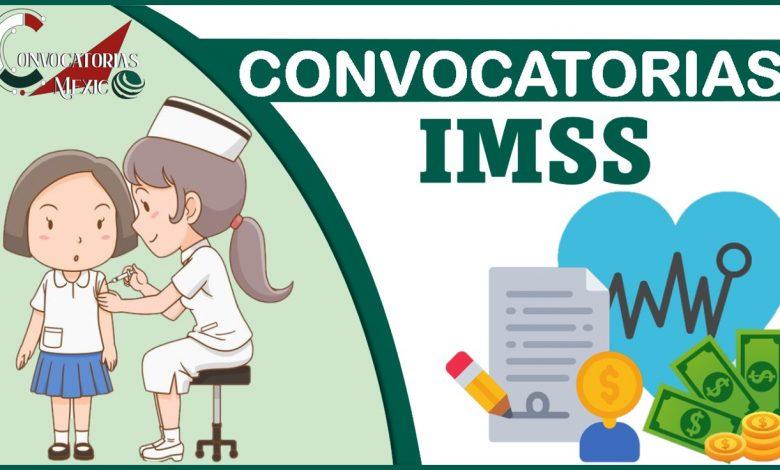 Convocatorias IMSS 2021-2022