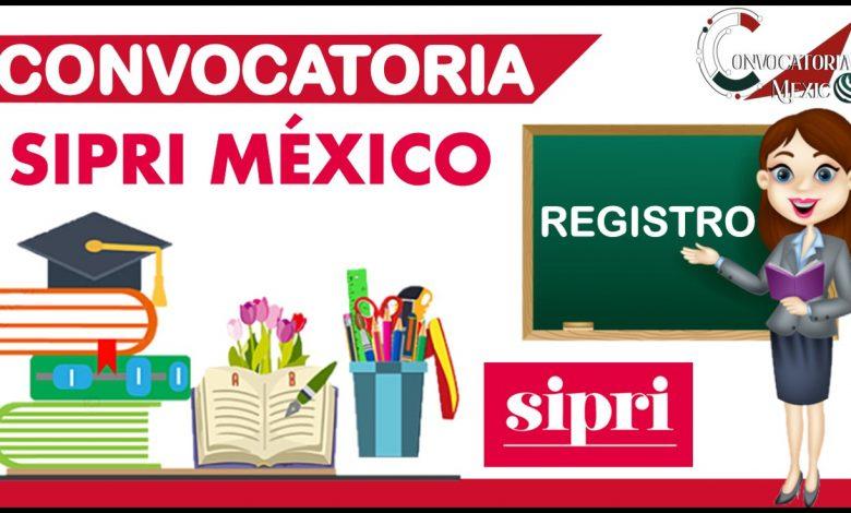 Convocatorias SIPRI México 2021-2022