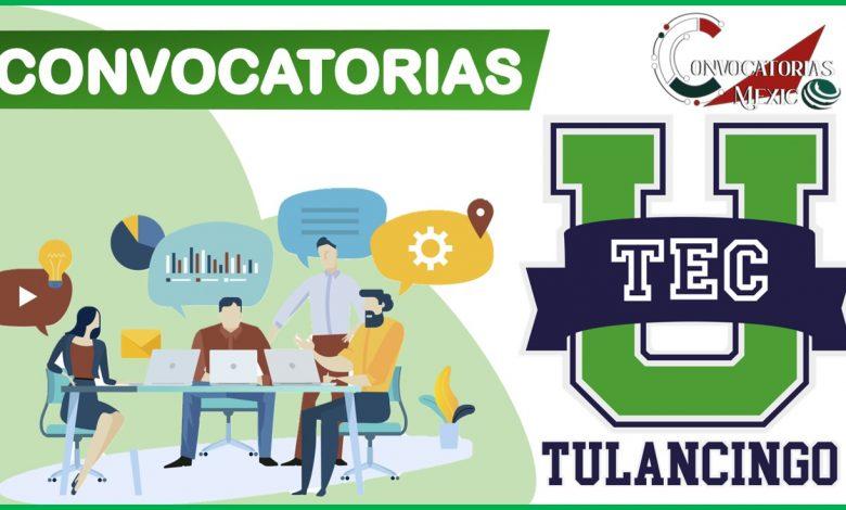 Convocatorias UTec Tulancingo 2021-2022