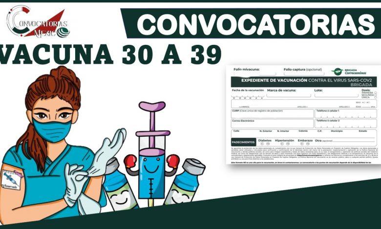 Convocatorias Vacuna 30 a 39 2021-2022